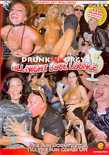 Drunk Sex Orgy-All Night Love Lounge