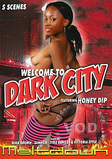 Welcome To Dark City