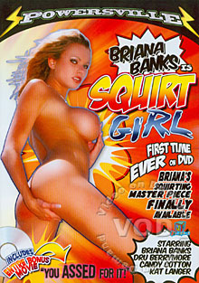 Briana Banks is Squirt Girl
