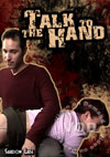 Video: Talk To The Hand