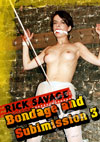 Video: RickSavage Bondage and Submission 3