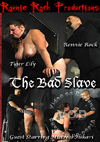 Video: The Bad Slave