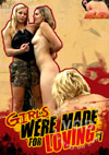 Video: Girls Were Made For Loving #1